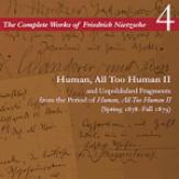 Human, All Too Human II