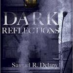 dark reflections samuel delany