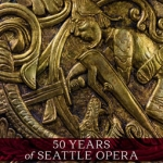 50 Years of Seattle Opera