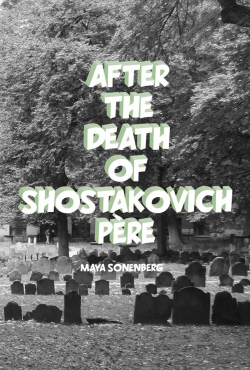 after the death of shostakovich pere sonenberg
