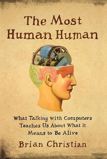 The Most Human Human, by Brian Christian