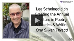 YouTube link to Lee Scheingold: Grieving, Sponsoring Public Poetry & Scholarship, & Writing 'One Silken Thread'