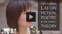 YouTube link to #Poet Larissa Lai on Fiction, Poetry, & Affect Theory